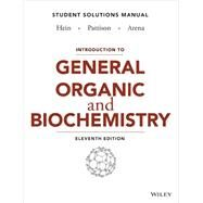 Introduction to General, Organic, and Biochemistry by Hein, Morris; Pattison, Scott; Arena, Susan, 9781118501917