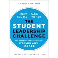 The Student Leadership Challenge by Kouzes, James; Posner, Barry, 9781119421917