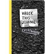 Wreck This Journal Everywhere by Smith, Keri, 9780399171918