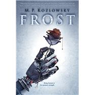 Frost by Kozlowsky, M.P., 9780545831918