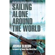 Sailing Alone Around the World by Slocum, Joshua, 9781472921918
