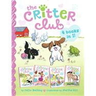 The Critter Club 4 Books in 1! Amy and the Missing Puppy; All About Ellie; Liz Learns a Lesson; Marion Takes a Break by Barkley, Callie; Riti, Marsha, 9781481451918