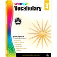 Spectrum Vocabulary, Grade 4 by Spectrum, 9781483811918