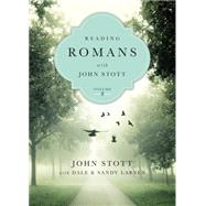Reading Romans With John Stott by Stott, John; Larsen, Dale (CON); Larsen, Sandy (CON), 9780830831920