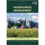 Agribusiness Management by Barnard, Freddie L., 9781138891920