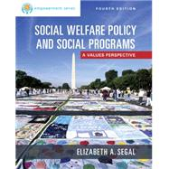 EMPOWERMENT SERIES SOCIAL WELFARE POLICY/SOCIAL PROGRAMS, 4th Edition by Segal, 9781305101920