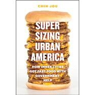 Supersizing Urban America by Jou, Chin, 9780226921921