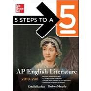 5 Steps to a 5 AP English Literature, 2010-2011 Edition by Rankin, Estelle, 9780071621922