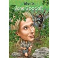 Who Is Jane Goodall? by Edwards, Roberta; O'Brien, John; Harrison, Nancy, 9780448461922