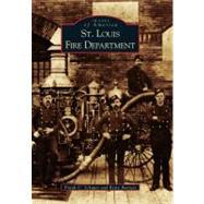 St. Louis Fire Department by Schaper, Frank C., 9780738531922