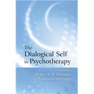 The Dialogical Self in Psychotherapy: An Introduction by Hermans,Hubert J.M., 9781138871922