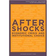 Aftershocks: Economic Crisis and Institutional Choice by Hemerijck, Anton; Knapen, Ben; Van Doorn, Ellen, 9789089641922