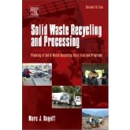 Solid Waste Recycling and Processing: Planning of Solid Waste Recycling Facilities and Programs by Rogoff, Marc J., Ph.D., 9781455731923