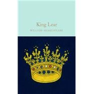 King Lear by Shakespeare, William; Gilbert, John; Mighall, Dr. Robert, 9781909621923