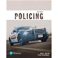 Policing (Justice Series) by WORRALL & SCHMALLEGER, 9780134441924