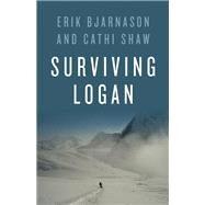 Surviving Logan by Bjarnason, Erik; Shaw, Cathi, 9781771601924