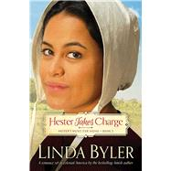 Hester Takes Charge by Byler, Linda, 9781680991925