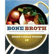 Bone Broth by Wilson, Quinn Farrar, 9781942411925