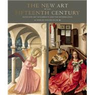 The New Art of the Fifteenth Century by Blum, Shirley Neilsen, 9780789211927
