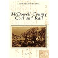 Mcdowell County Coal and Rail by Chatman, Jay, 9781467121927