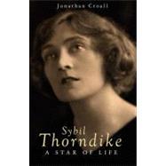 Sybil Thorndike by Croall, Jonathan, 9781905791927