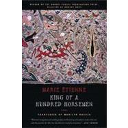 King of a Hundred Horsemen Poems by Etienne, Marie; Hacker, Marilyn, 9780374531928
