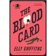 The Blood Card by Griffiths, Elly, 9781328511928