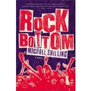 Rock Bottom by Shilling, Michael, 9780316031929