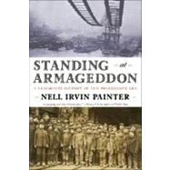 Standing At Armageddon Pa (New) by Painter,Nell Irvin, 9780393331929