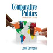 Comparative Politics Structures and Choices by Barrington, Lowell, 9781111341930