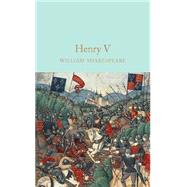 Henry V by Shakespeare, William; Gilbert, John; Halley, Ned, 9781909621930