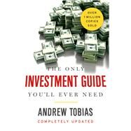 The Only Investment Guide You'll Ever Need by Tobias, Andrew, 9780544781931
