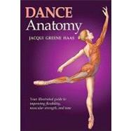 Dance Anatomy by Haas, Jacqui, 9780736081931