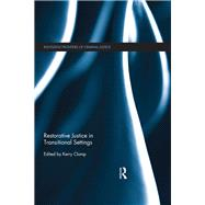Restorative Justice in Transitional Settings by Clamp; Kerry, 9781138851931