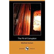 The Pit of Corruption by Graham, Winifred, 9781409971931