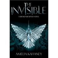 The Invisible by Kahaney, Amelia, 9780062231932