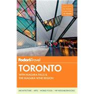 Fodor's Toronto by FODOR'S TRAVEL GUIDES, 9780804141932