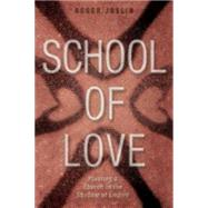 School of Love by Joslin, Roger D., 9780819231932