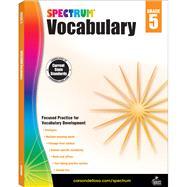 Spectrum Vocabulary: Grade 5 by Spectrum, 9781483811932