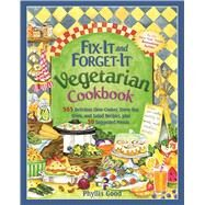 Fix-it and Forget-it Vegetarian Cookbook by Good, Phyllis Pellman, 9781680991932
