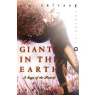 Giants in the Earth : A Saga of the Prairie by Rolvaag, OLE E., 9780060931933