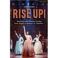 Rise Up! by Jones, Chris, 9781350071933