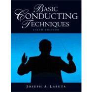 Basic Conducting Techniques by Labuta,Joseph,A;, 9780136011934