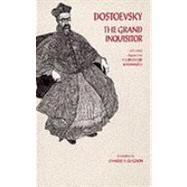 The Grand Inquisitor: With Related Chapters from the Brothers Karamazov by Dostoyevsky, Fyodor; Guignon, Charles B.; Garnett, Constance Black (CON), 9780872201934