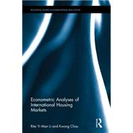 Econometric Analyses of International Housing Markets by Yi Man Li; Rita, 9781138821934
