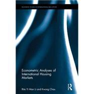 Econometric Analyses of International Housing Markets by Li Yi Man; Rita, 9781138821934
