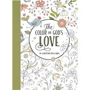 The Color of God's Love by Stilwell, Lisa, 9781501151934