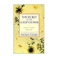 The Secret of the Golden Flower by Cleary, Thomas F., 9780062501936