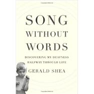 Song Without Words by Shea, Gerald, 9780306821936