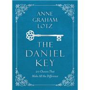 The Daniel Key by Lotz, Anne Graham, 9780310091936